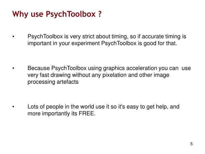 Why use PsychToolbox ?