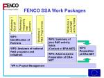 fenco ssa work packages