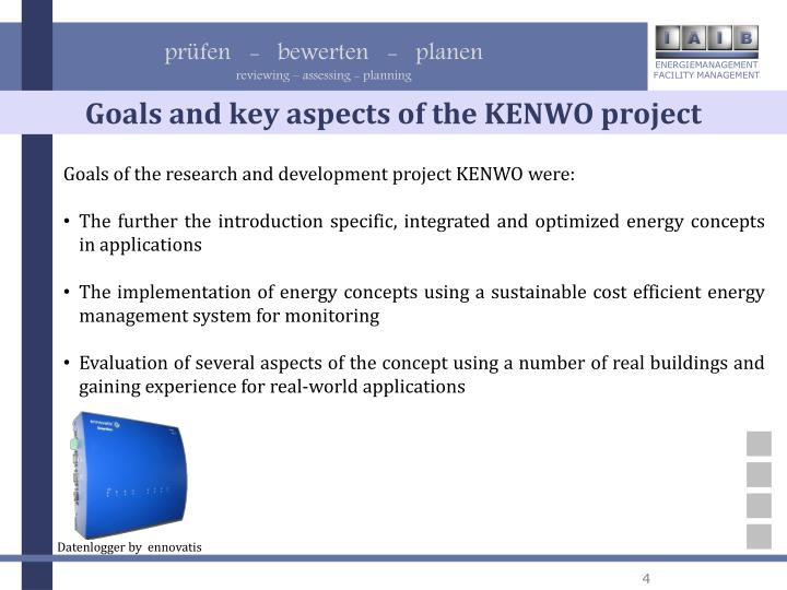 Goals and key aspects of the KENWO project