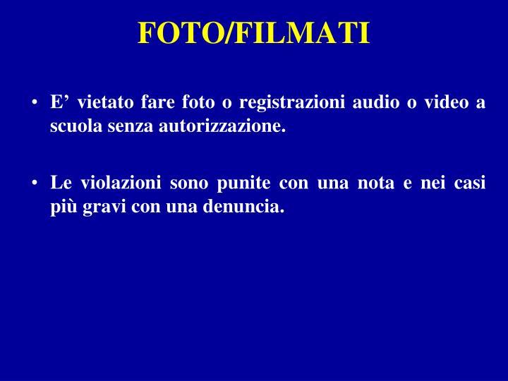 FOTO/FILMATI
