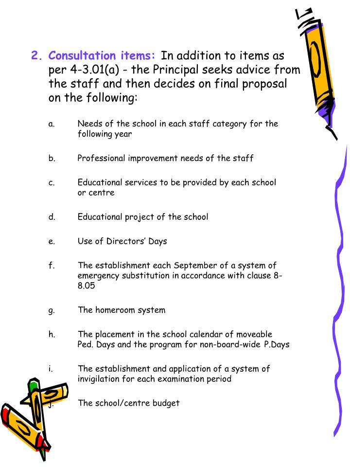 2.Consultation items: