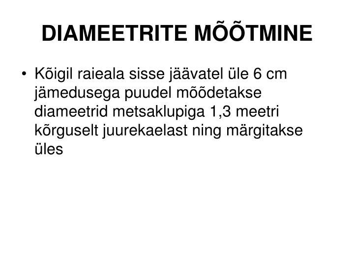 DIAMEETRITE MÕÕTMINE