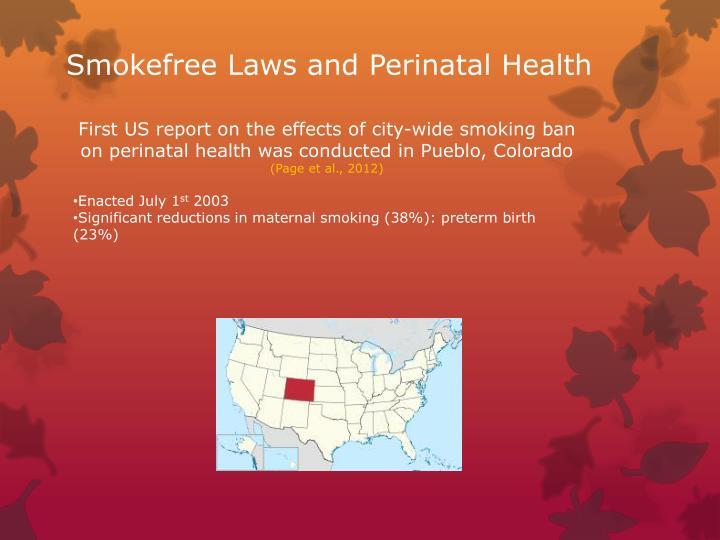 Smokefree Laws and Perinatal Health