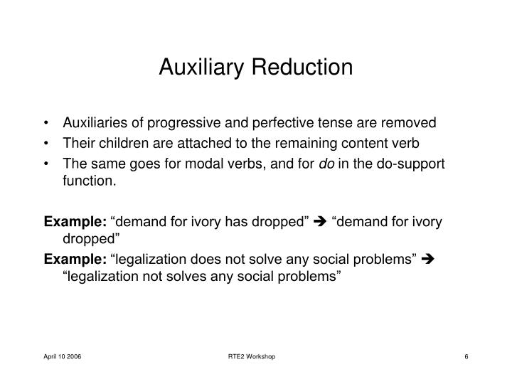 Auxiliary Reduction