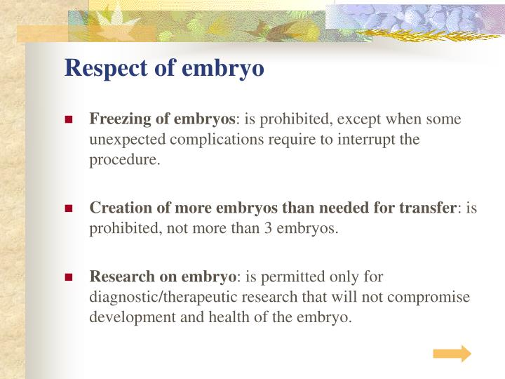 Respect of embryo