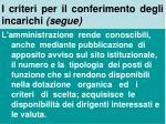 i criteri per il conferimento degli incarichi segue