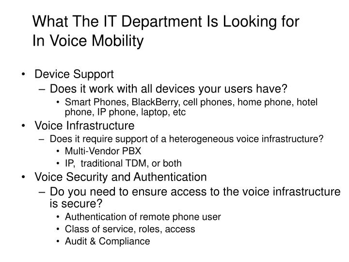 What The IT Department Is Looking for In Voice Mobility