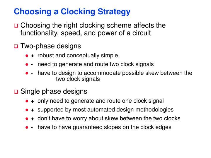 Choosing a Clocking Strategy