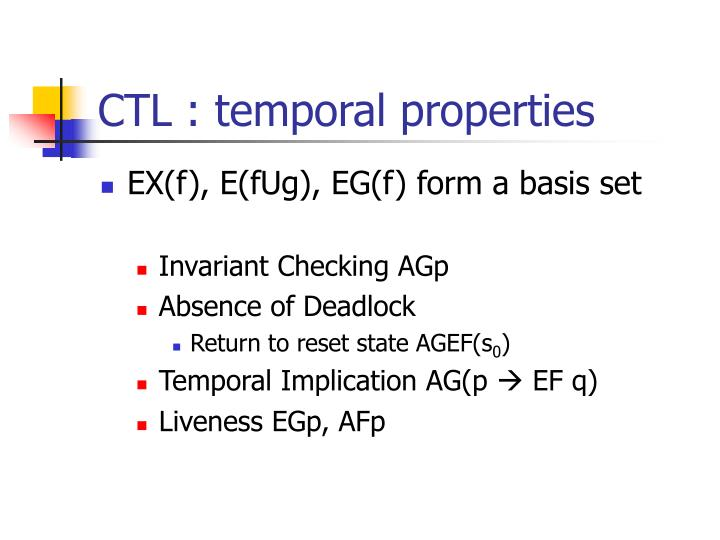 CTL : temporal properties