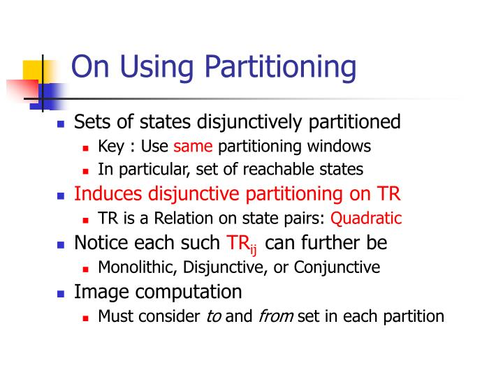 On Using Partitioning