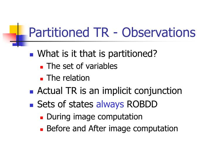 Partitioned TR - Observations