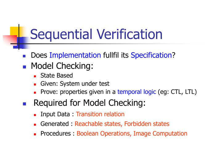 Sequential Verification