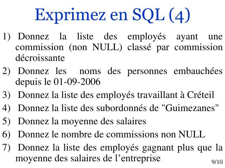 Exprimez en SQL (4)