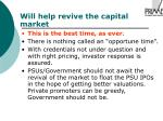 will help revive the capital market