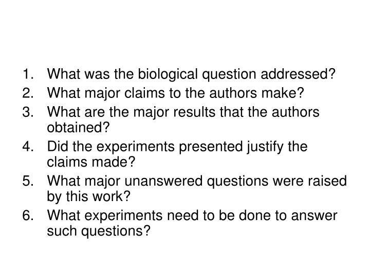 What was the biological question addressed?