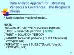 data analytic approach for estimating variances covariances the reciprocal design1