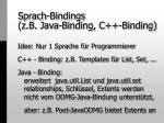 sprach bindings z b java binding c binding
