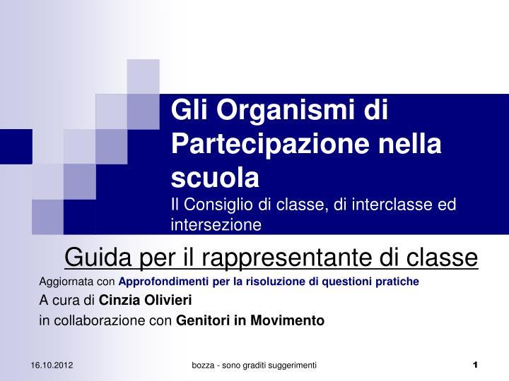 Gli organismi di partecipazione nella scuola il consiglio di classe di interclasse ed intersezione