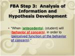 fba step 3 analysis of information and hypothesis development1