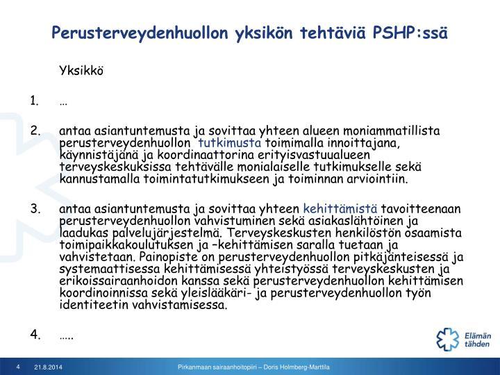Perusterveydenhuollon yksikön tehtäviä PSHP:ssä
