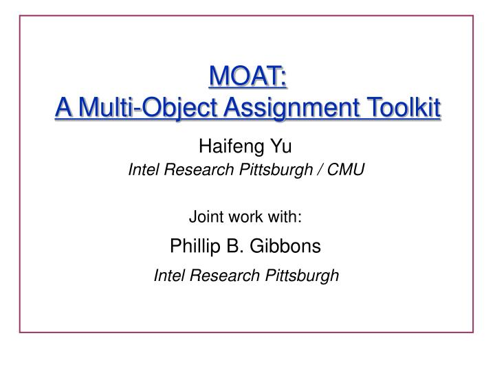 moat a multi object assignment toolkit n.