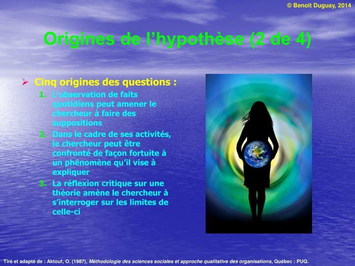 Origines de l'hypothèse (2 de 4)