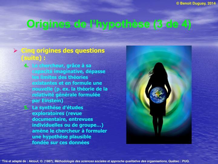 Origines de l'hypothèse (3 de 4)