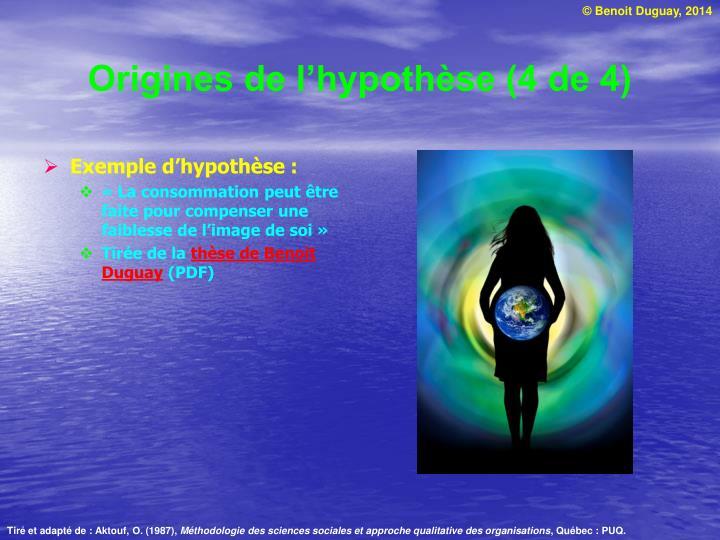 Origines de l'hypothèse (4 de 4)
