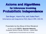 axioms and algorithms for inferences involving probabilistic independence