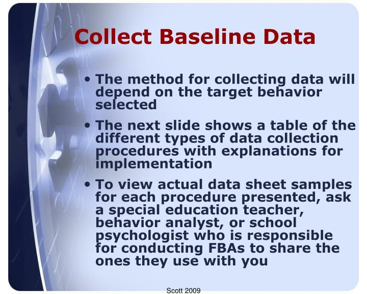 Collect Baseline Data
