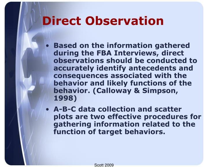 Direct Observation