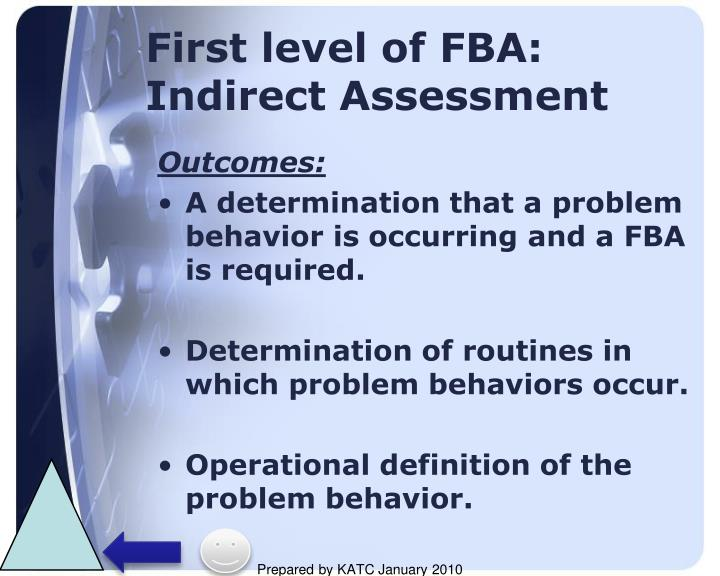 First level of FBA: Indirect Assessment