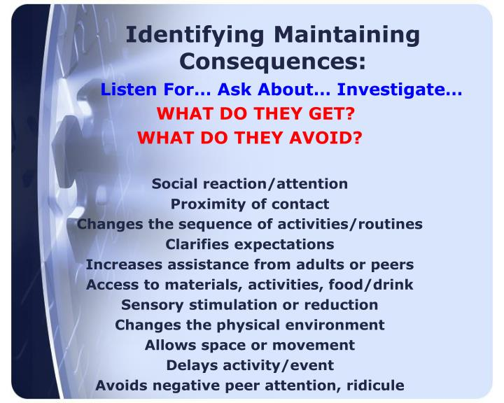 Identifying Maintaining Consequences: