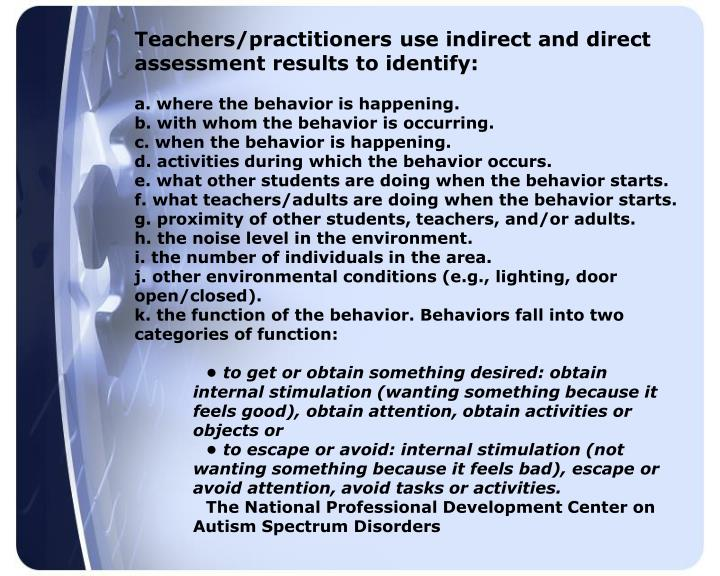 Teachers/practitioners use indirect and direct assessment results to identify: