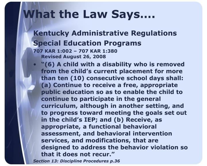 What the Law Says….