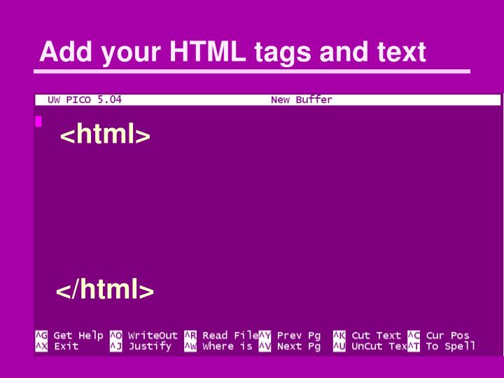 Add your HTML tags and text