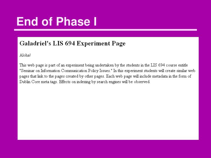 End of Phase I