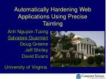automatically hardening web applications using precise tainting