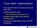 future work implementation