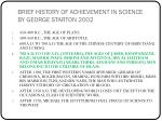 brief history of achievement in science by george starton 2002