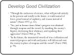 develop good civilization