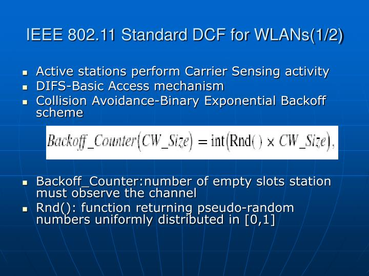 Ieee 802 11 standard dcf for wlans 1 2