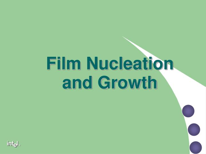 Film Nucleation and Growth