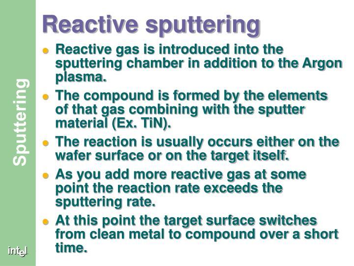 Reactive sputtering