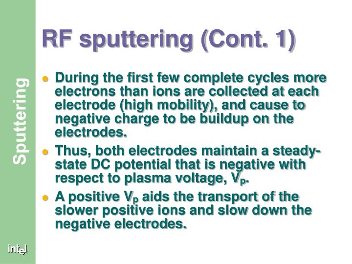 RF sputtering (Cont. 1)