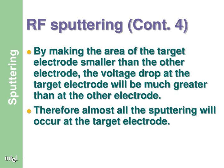 RF sputtering (Cont. 4)