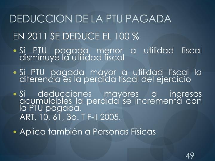 DEDUCCION DE LA PTU PAGADA