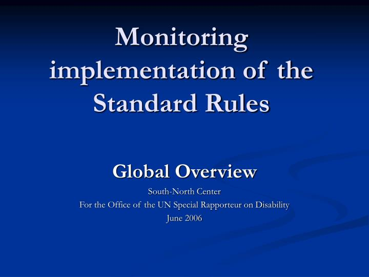 monitoring implementation of the standard rules n.