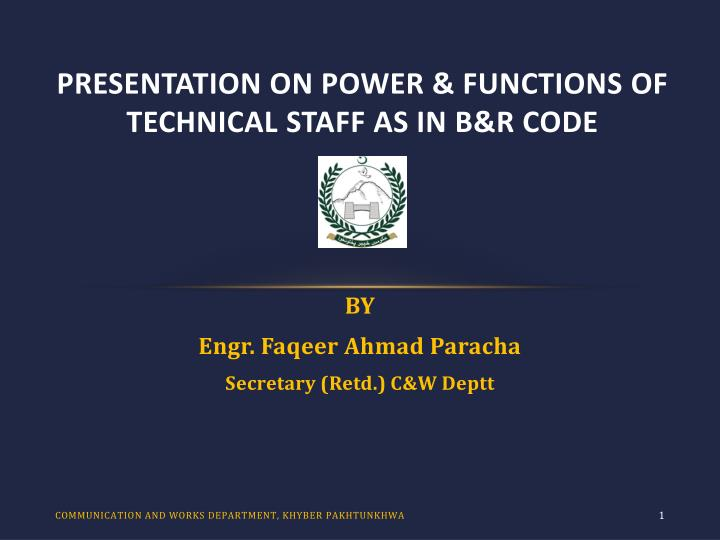 Presentation on power functions of technical staff as in b r code