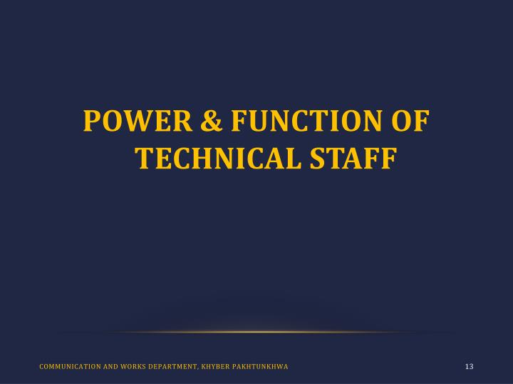 POWER & FUNCTION OF TECHNICAL STAFF